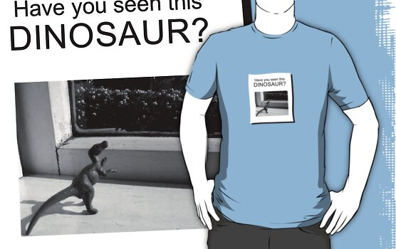 Have you seen this dinosaur? by jezkemp