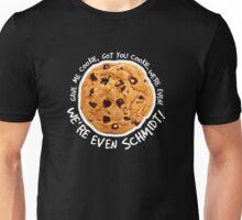 Got you cookie! Unisex T-Shirt