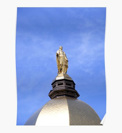 The Golden Dome and Statue of Mary Poster
