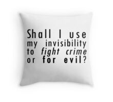 invisibility Throw Pillow