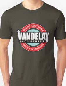 Vandelay Industries - An Import/Export Company Unisex T-Shirt
