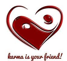 Karma is your friend! by suntrybe