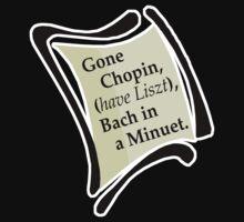 Gone Chopin T-Shirt