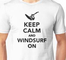 Keep calm and windsurf on Unisex T-Shirt
