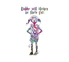 Dobby Quote from Harry Potter Watercolor  Photographic Print