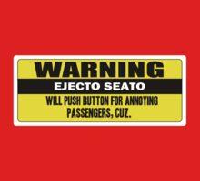 Warning - ejecto seato 3 Kids Tee