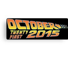 Back to the Future October 21, 2015  30 year anniversary Canvas Print
