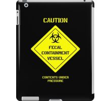 Fecal Containment Vessel iPad Case/Skin