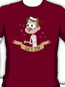 Get Em T-Shirt