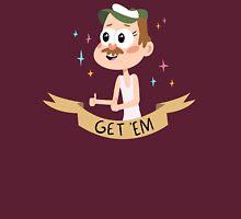 Get Em Unisex T-Shirt