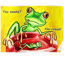 You smoke? Poster