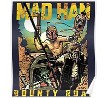 Mad Han: Bounty Road Poster