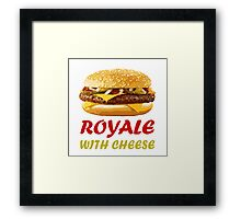 Royale With Cheese Pulp Fiction Framed Print