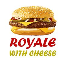 Royal With Cheese Pulp Fiction Photographic Print