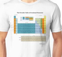 The Periodic Table of Irrational Nonsense (Light) Unisex T-Shirt