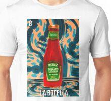 LOTERIA- LA BOTELLA Unisex T-Shirt