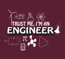 TRUST ME AM AN ENGINEER by imgarry