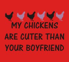 MY CHICKENS ARE CUTER THAN YOUR BOYFRIEND One Piece - Short Sleeve
