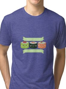 Sushi Rolls Not Gender Roles Tri-blend T-Shirt