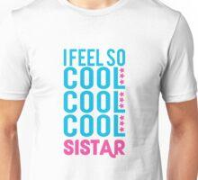 Sistar - So Cool Unisex T-Shirt