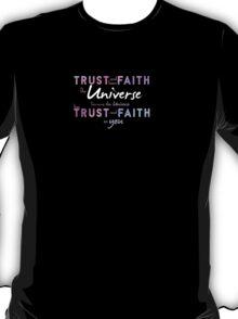Trust and have Faith T-Shirt