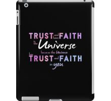 Trust and have Faith iPad Case/Skin