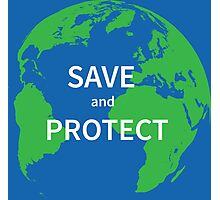 Save and protect Photographic Print