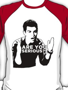 New Girl - Are you serious?! T-Shirt