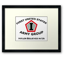 First United States Army Group (FUSAG) - Hitler Believed Framed Print