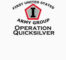 First United States Army Group (FUSAG) - Operation Quicksilver Unisex T-Shirt