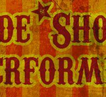 Side Show Performer Sticker