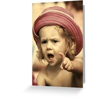 YOU'VE BEEN TOLD! Greeting Card