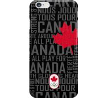 We All Play for Canada (Black) iPhone Case/Skin