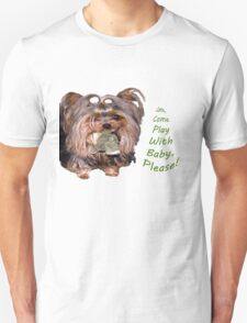 Come Play With Baby  T-Shirt