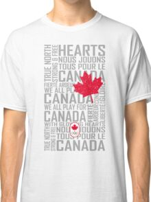 We All Play for Canada (White) Classic T-Shirt