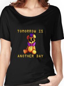 Tomorrow Is Another Day Women's Relaxed Fit T-Shirt