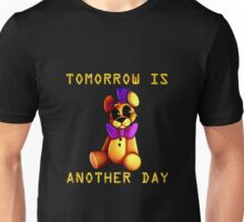 Tomorrow Is Another Day Unisex T-Shirt