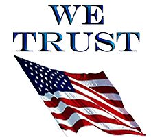 America, Official motto, In God we trust, USA, American, Americana, by TOM HILL - Designer