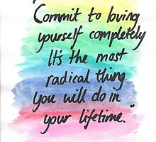 Commit to loving yourself completely by jazkempshall