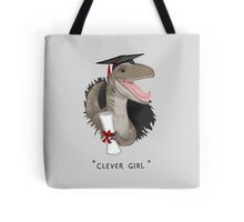 """""""Clever Girl"""" Tote Bag"""