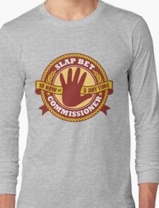 Slap Bet Commissioner Long Sleeve T-Shirt