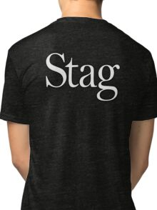 STAG, Stag night, Stag Party, Bachelor, Wedding, Wed, Marry, Married Tri-blend T-Shirt