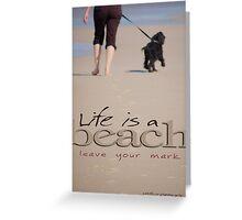 Life Is A Beach © Vicki Ferrari Greeting Card