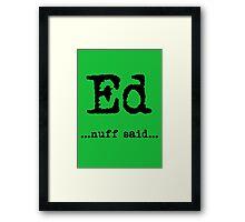 Ed Sheeran Design Framed Print