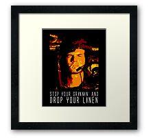 Stop Your Grinnin' Framed Print