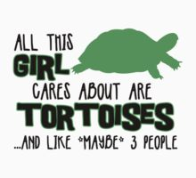 All this GIRL cares about are TORTOISES ...and like *maybe 3 people Kids Clothes