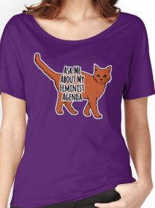 Ask Me About My Feminist Agenda - Feminist Cat Women's Relaxed Fit T-Shirt