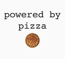 Powered by Pizza by Toula  Sierros