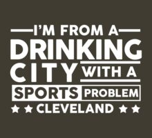 Drinking City With A Sports Problem - Cleveland by jephrey88