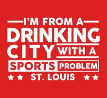 Drinking City With A Sports Problem - St Louis by jephrey88